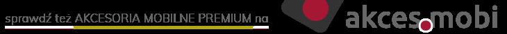 akces.mobi Akcesoria Mobilne Premium
